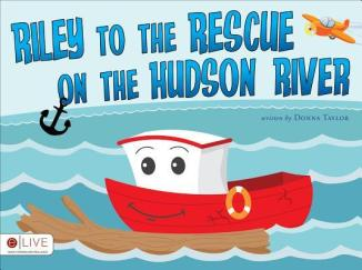 Riley to the Rescue on the Hudson River-Donna Taylor